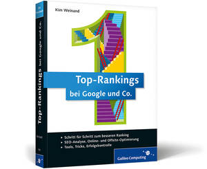 Top Rankings bei Google und Co. - Kim Weinand (Galileo Computing)